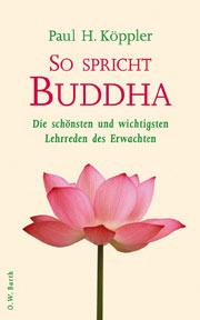 Paul H. Köppler - So spricht Buddha